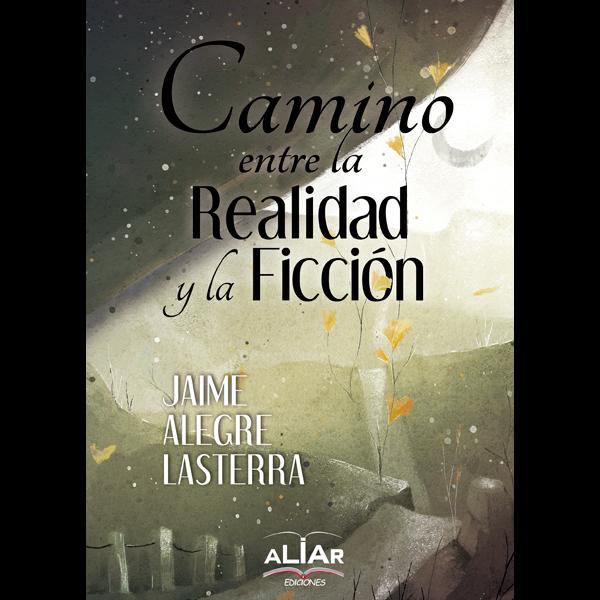 Camino entre realidad y ficción