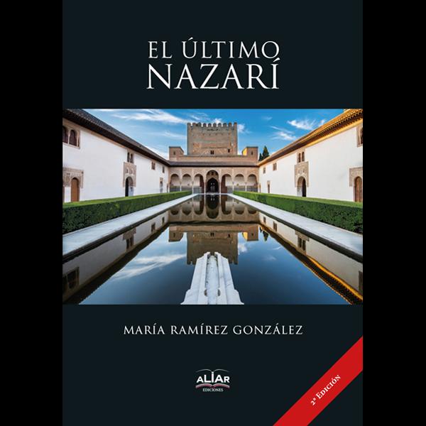 Cubierta WEB El último nazarí 2ª Edición