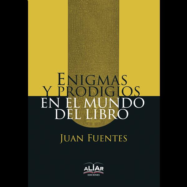 Enigmas y prodigios en el mundo del libro