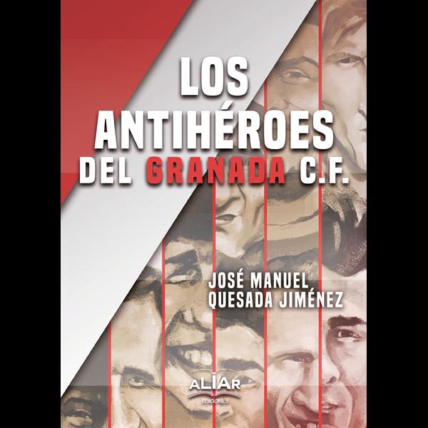 Los antihéroes del Granada CF
