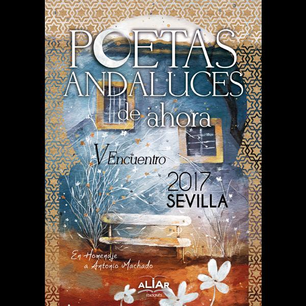 Poetas andaluces de ahora Sevilla