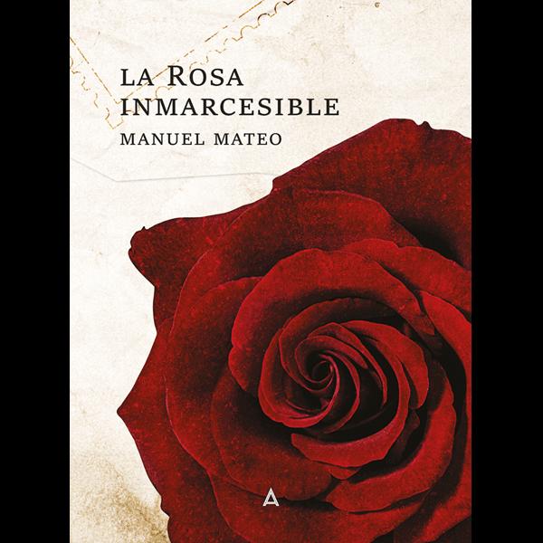 La rosa inmarcesible