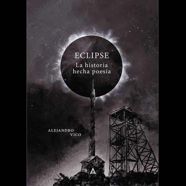 Eclipse, la historia hecha poesía