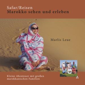 Safar/Reisen - Marokko sehen und erleben
