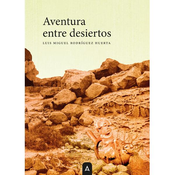 Aventura entre desiertos