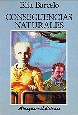 Consecuencias naturales (1994), de Elia Barceló