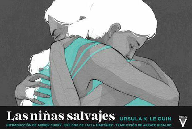Las niñas salvajes (2020), de Ursula K. Le Guin