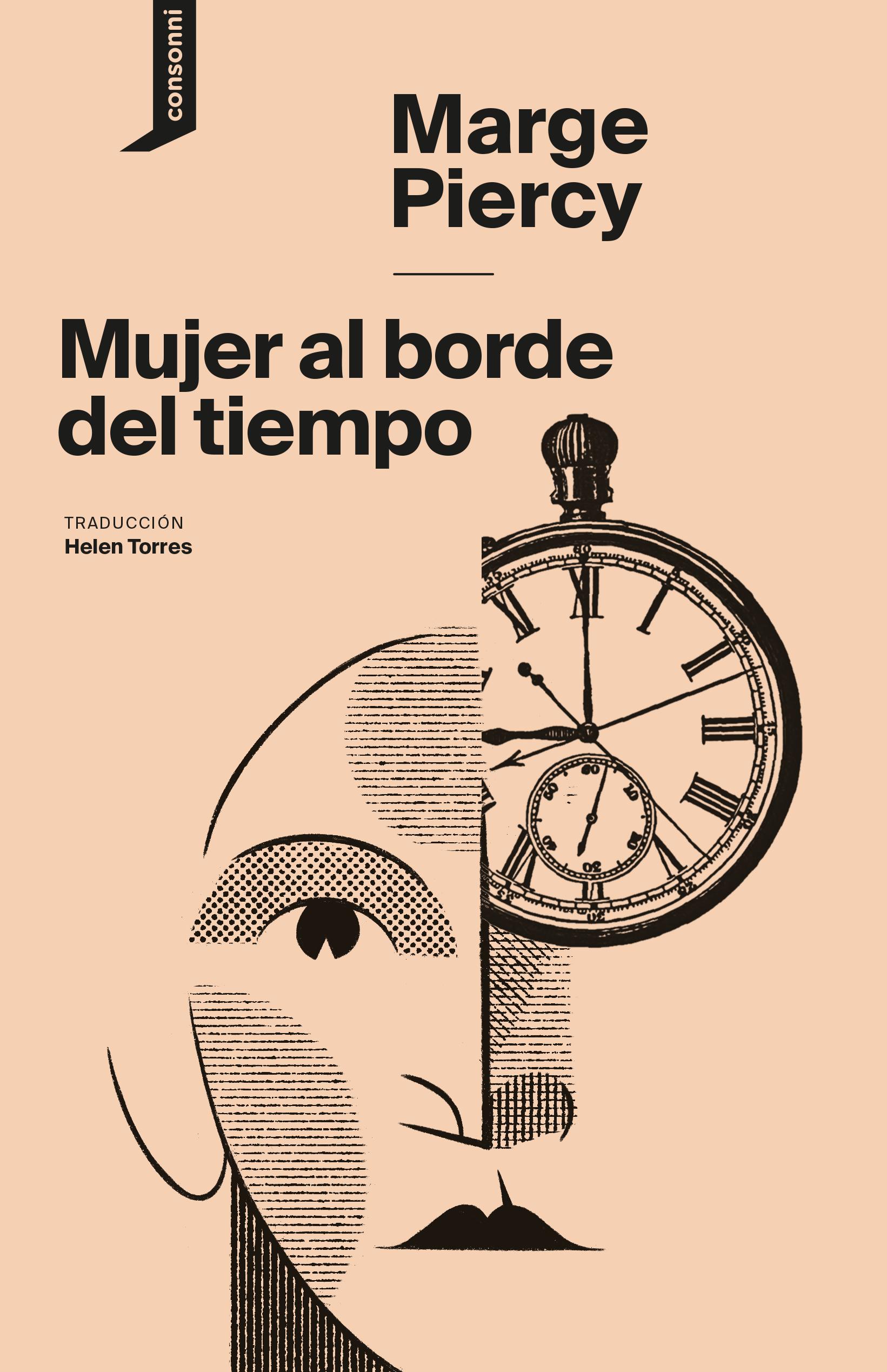 Mujer al borde del tiempo (1976), de Marce Piercy