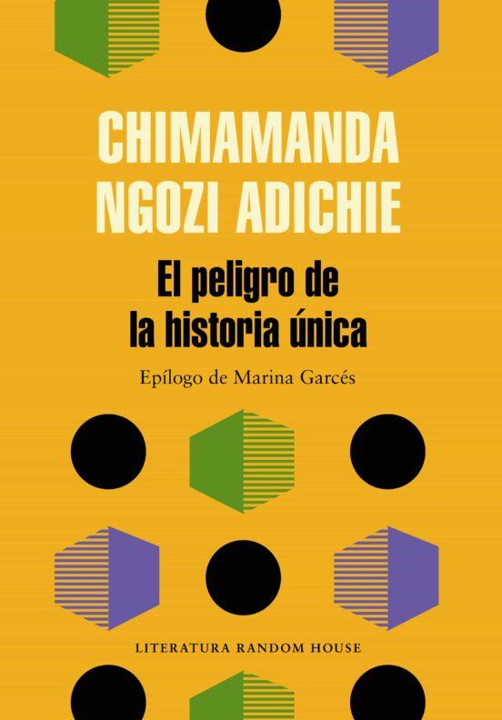 """""""El peligro de una historia única"""", Chimamanda Ngozi Adichie. La importancia de leer desde el criterio y la diversidad. Día del Libro 2021."""