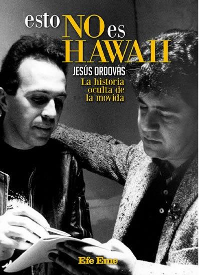 Rock and roll radio. Esto no es Hawaii de Jesús Ordovás. Efe Eme.