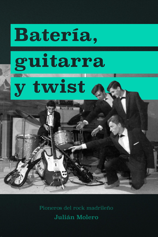 Julian Molero.Bateria guitarra y twist La Fonoteca 1