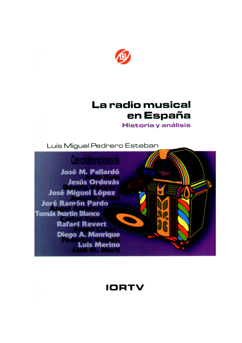La radio musical en Espana. Historia y analisis de Luis Miguel Pedrero Esteban. Radio Television Espanola
