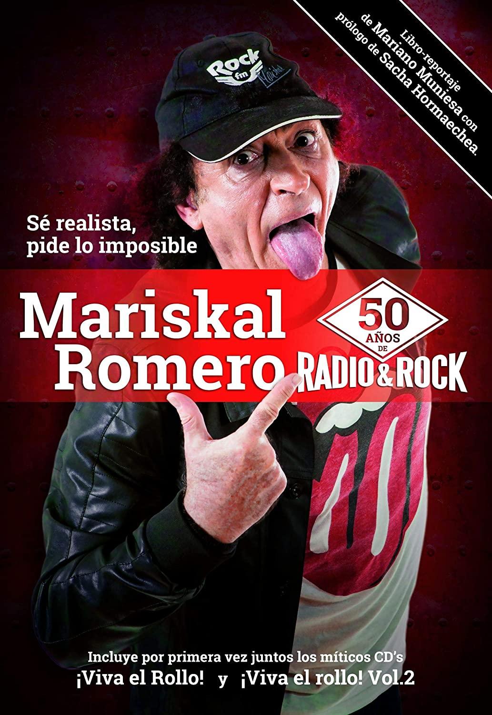 Rock and roll radio. Mariskal Romero. 50 años de radio & rock. Warner