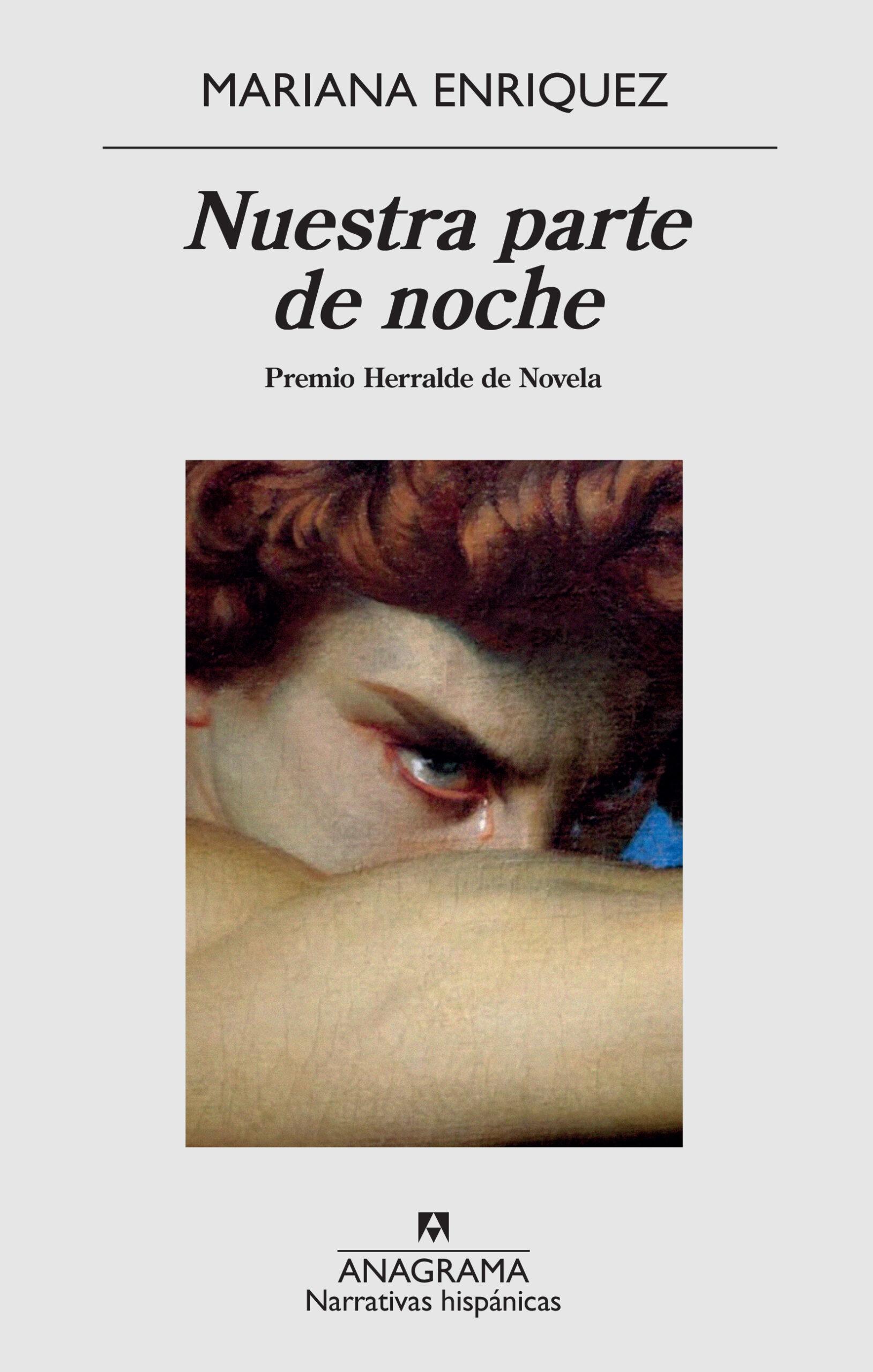 Nuestra parte de noche (2019). Editorial Anagrama. Grandes autoras de la literatura de terror.