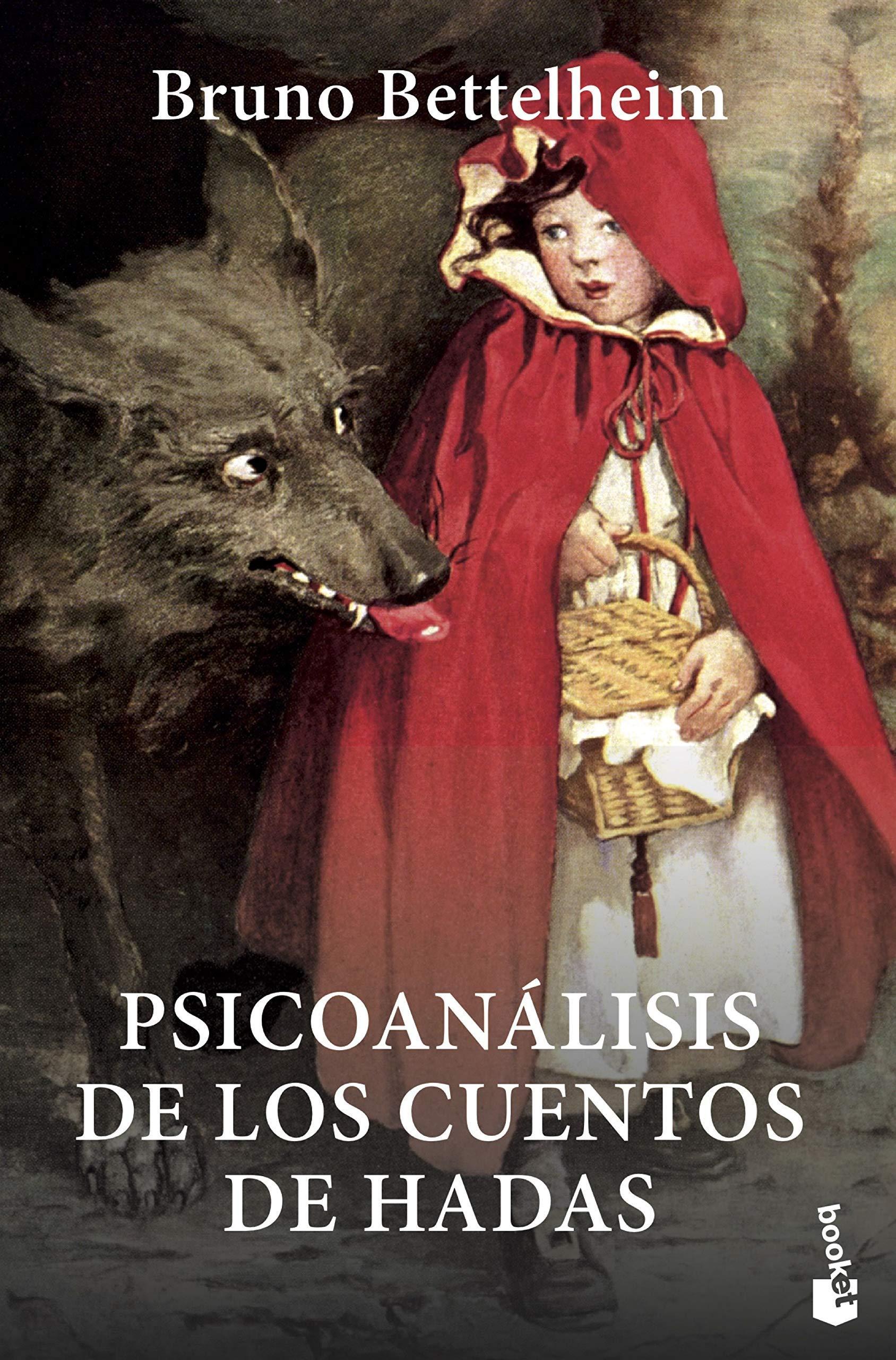 """""""Psicoanálisis de los cuentos de hadas"""", Bruno Bettelheim. En un reino muy cercano. Por Rocío Álvarez González."""