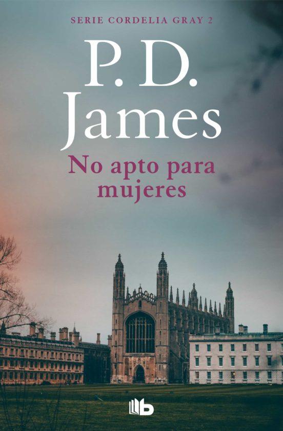 P. D. James. No apto para mujeres. Mujeres en la novela negra: rompiendo estereotipos. Por Lía Guerrero.